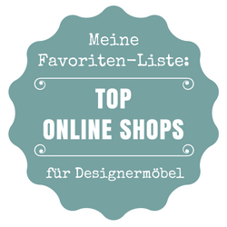 Meine Favoriten Designermöbel Online Shops